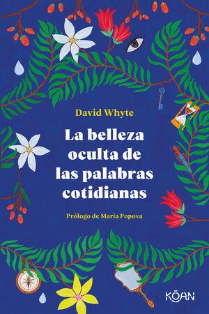 LA BELLEZA OCULTA DE LAS PALABRAS COTIDIANAS