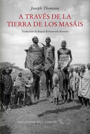 A TRAVES DE LA TIERRA DE LOS MASAIS