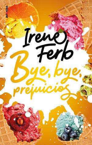 BYE BYE PREJUICIOS