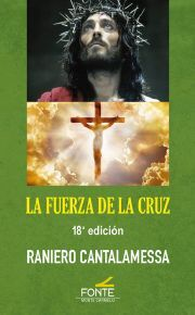 LA FUERZA DE LA CRUZ - 18ª EDICION