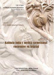 KABALA JUDIA Y MISTICA CARMELITANA: ENCUENTRO EN SEFARAD