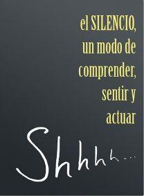 SILENCIO, EL. UN MODO DE COMPRENDER