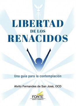 LIBERTAD DE LOS RENACIDOS