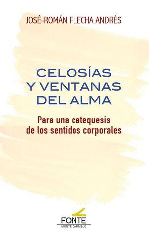 CELOSIAS Y VENTANAS DEL ALMA