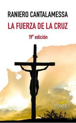 LA FUERZA DE LA CRUZ (19º EDICION)