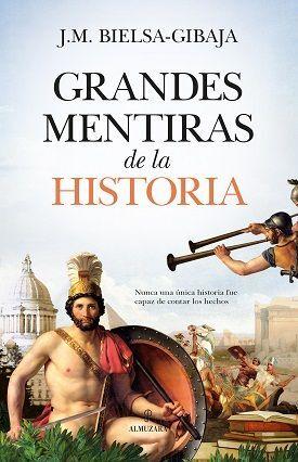 Y SI LA HISTORIA NOS MIENTE?