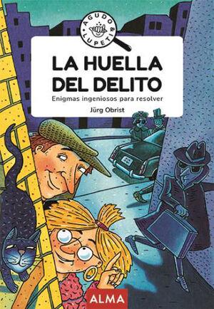 LA HUELLA DEL DELITO (GOOD VIBES)