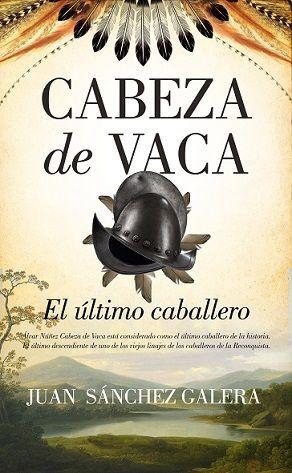 ULTIMO CABALLERO ES CABEZA DE VACA, EL