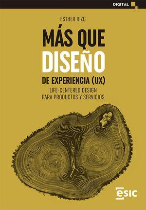MAS QUE DISEÑO DE EXPERIENCIA (UX)