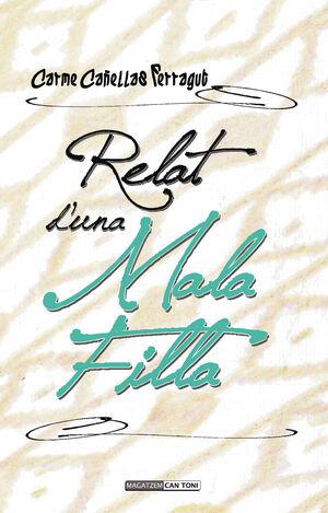 RELAT D'UNA MALA FILLA
