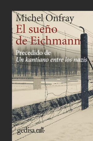 EL SUEÑO DE EICHMANN