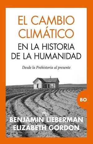 CAMBIO CLIMATICO EN LA HISTORIA DE LA HUMANIDAD, EL