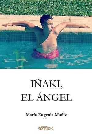 IÑAKI, EL ÁNGEL