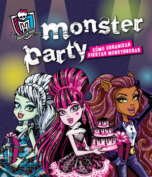 MONSTER HIGH. MONSTER PARTY