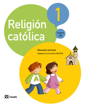 RELIGIÓN CATÓLICA 1 PRIMARIA (2015)