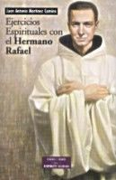 EJERCICIOS ESPIRITUALES CON EL HERMANO RAFAEL