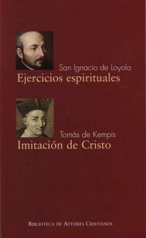 EJERCICIOS ESPIRITUALES DE SAN IGNACIO DE LOYOLA; IMITACIÓN DE CRISTO