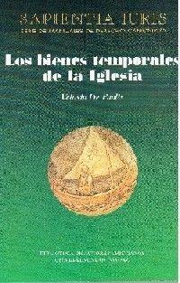 LOS BIENES TEMPORALES DE LA IGLESIA