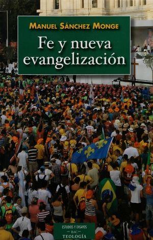 FE Y NUEVA EVANGELIZACIÓN