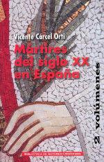 MÁRTIRES DEL SIGLO XX EN ESPAÑA TOMO 1