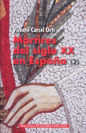 MÁRTIRES DEL SIGLO XX EN ESPAÑA TOMO 2