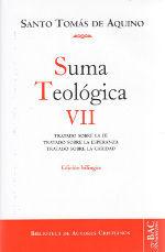 SUMA TEOLÓGICA. VII (2-2 Q.1-46): TRATADO SOBRE LA FE ; TRATADO SOBRE LA ESPERANZA ; TRATADO SOBRE LA CARIDAD