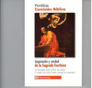 INSPIRACIÓN Y VERDAD DE LA SAGRADA ESCRITURA