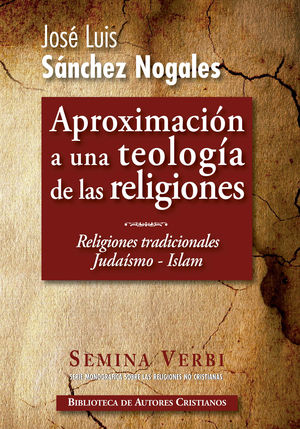 APROXIMACION A UNA TEOLOGIA DE LAS RELIGIONES I