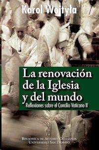 RENOVACION DE LA IGLESIA Y DEL MUNDO
