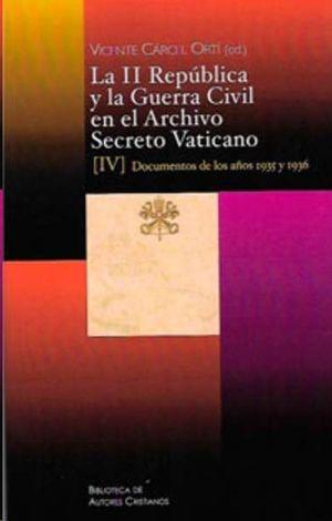 LA II REPUBLICA Y LA GUERRA CIVIL EN EL ARCHIVO SECRETO VATICANO