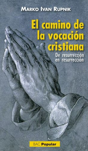 CAMINO DE LA VOCACION CRISTIANA,EL