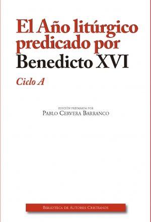 AÑO LITÚRGICO PREDICADO BENEDICTO XVI A