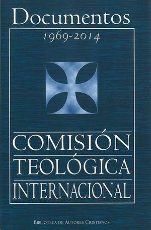 DOCUMENTOS 1969-2014 COMISION TEOLOGICA INTERNACIONAL