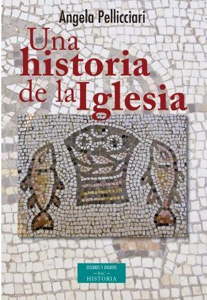 UNA HISTORIA DE LA IGLESIA