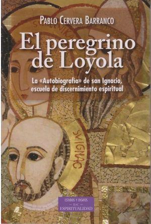 EL PEREGRINO DE LOYOLA