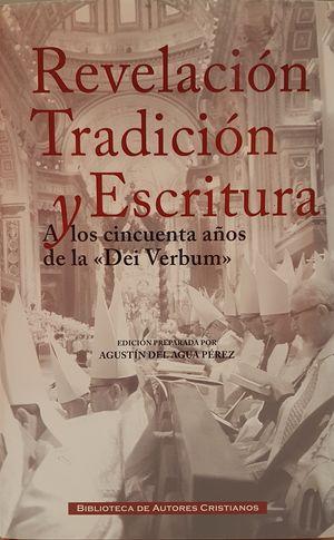 REVELACION TRADICION Y ESCRITURA
