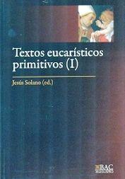 TEXTOS EUCARISTICOS PRIMITIVOS (1)