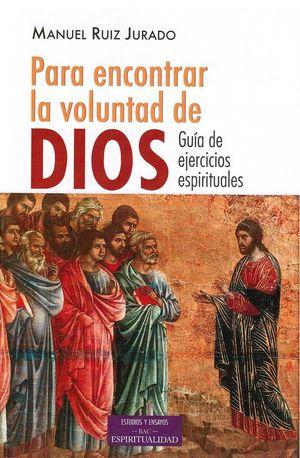 PARA ENCONTRAR LA VOLUNTAD DE DIOS
