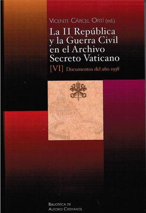 II REPUBLICA (VI) Y LA GUERRA CIVIL ARCHIVO SECRETO VATICAN