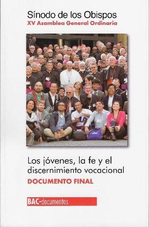 LOS JÓVENES, LA FE Y EL DISCERNIMIENTO VOCACIONAL.