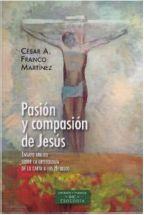 PASIÓN Y COMPASIÓN DE JESÚS