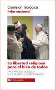 LA LIBERTAD RELIGIOSA PARA EL BIEN DE TODOS