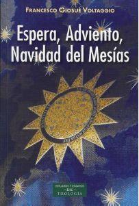 ESPERA, ADVIENTO, NAVIDAD DEL MESIAS