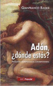 ADÁN, ¿DÓNDE ESTÁS?