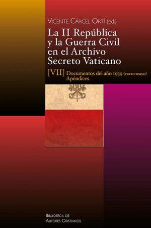 II REPÚBLICA Y GUERRA CIVIL EN EL ARCHIVO SECRETO VATICANO