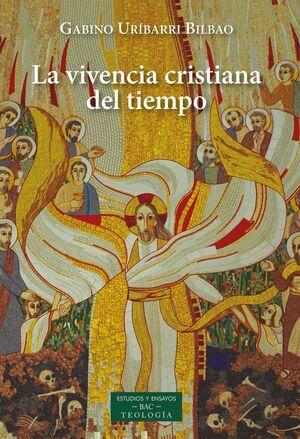 LA VIVENCIA CRISTIANA DEL TIEMPO