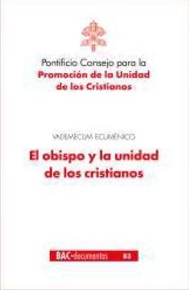 EL OBISPO Y LA UNIDAD DE LOS CRISTIANOS
