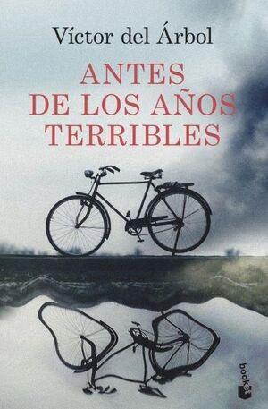 ANTES DE LOS AÑOS TERRIBLES