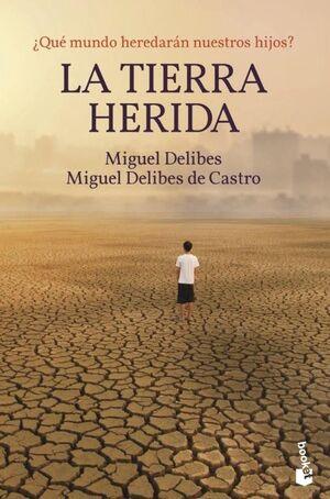 LA TIERRA HERIDA