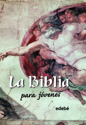 LA BIBLIA PARA JÓVENES